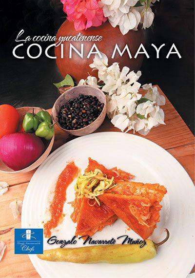 Cocina Maya – Cocina Yucatenense Vol.1 – $15.00