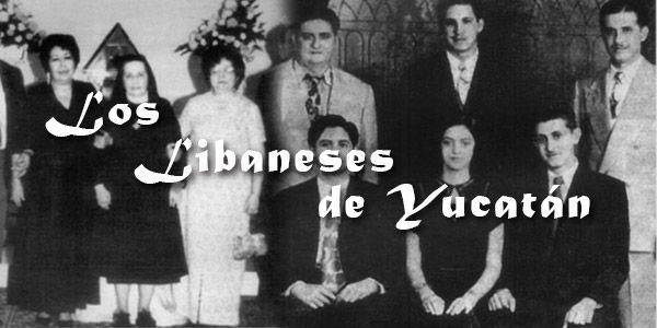 LIBANESES DE YUCATÁN Y SUS VIVIENDAS