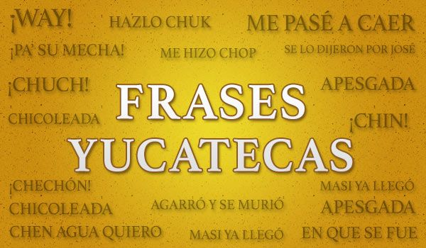 frases-yucatecas-copy