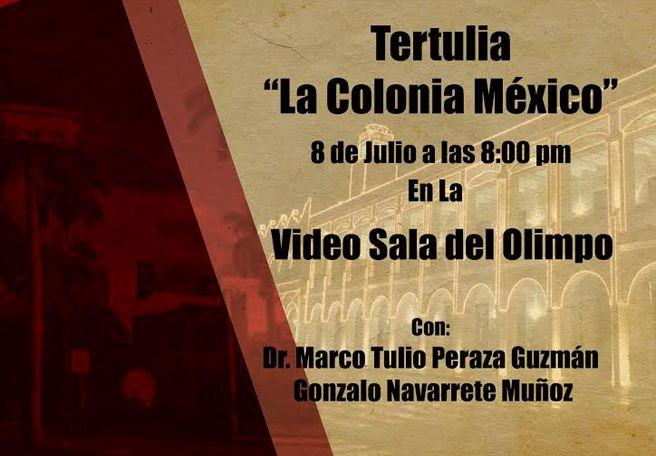 "TERTULIA ""LA COLONIA MÉXICO"""