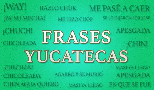 """""""YA NOS PUSIMOS A PRÉ"""" – Frases Yucatecas"""