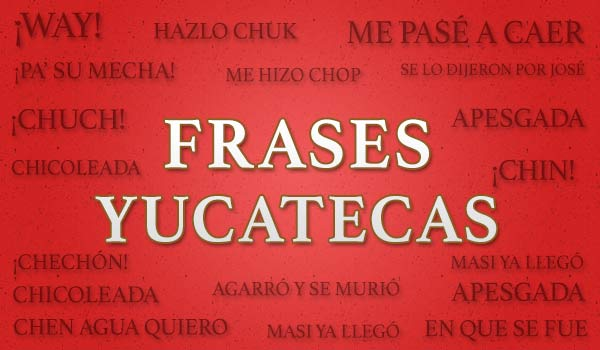 frases-yucatecas-R