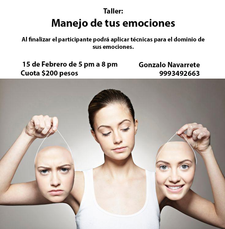 TALLER: MANEJO DE TUS EMOCIONES
