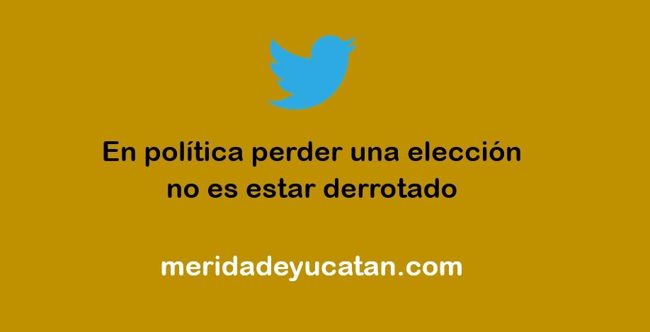 EN POLÍTICA PERDER UNA ELECCIÓN
