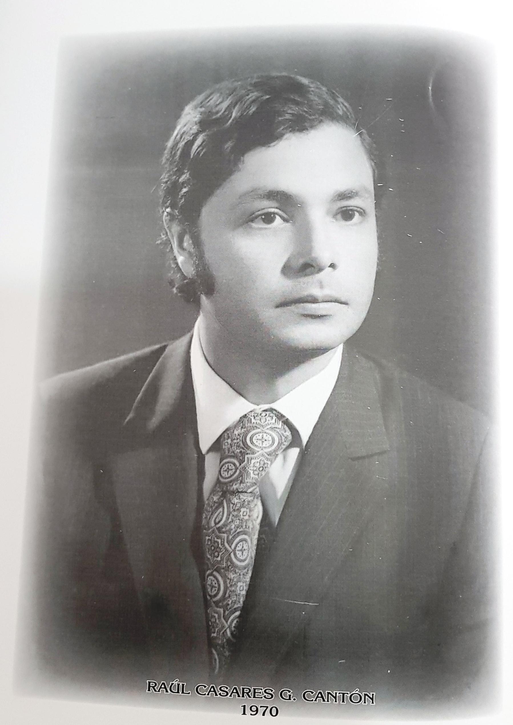 PRESIDENTE DE LA CÁMARA DE COMERCIO DE MÉRIDA SR. RAÚL CASARES G. CANTÓN