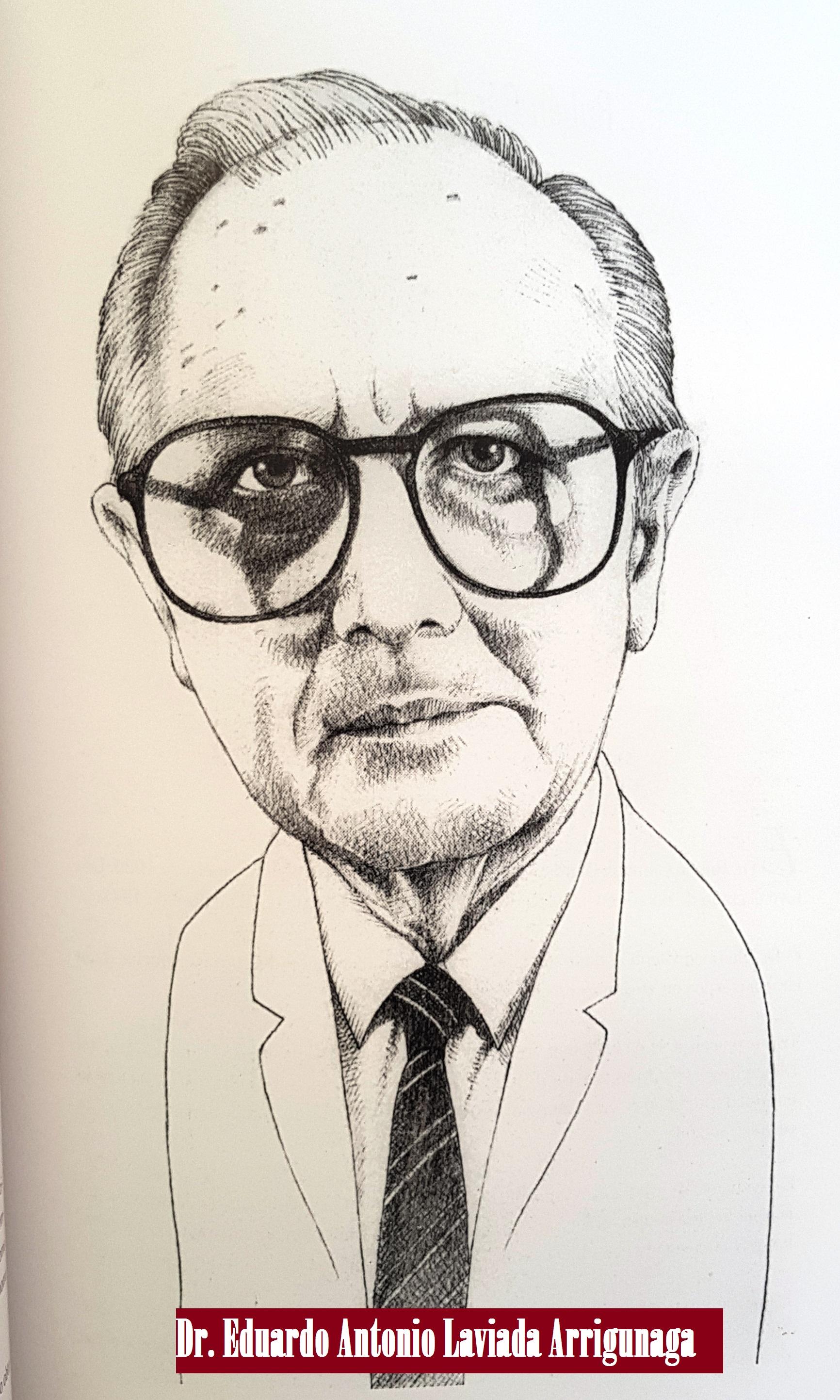 DR. EDUARDO ANTONIO LAVIADA ARRIGUNAGA