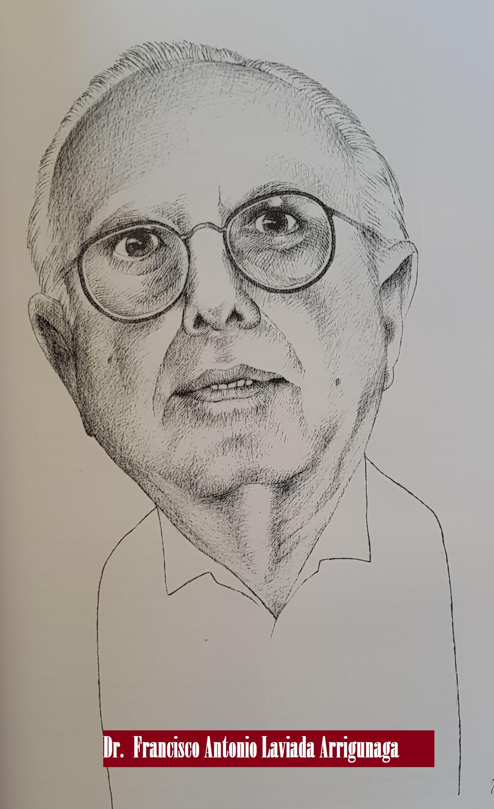 DR.  FRANCISCO ANTONIO LAVIADA ARRIGUNAGA