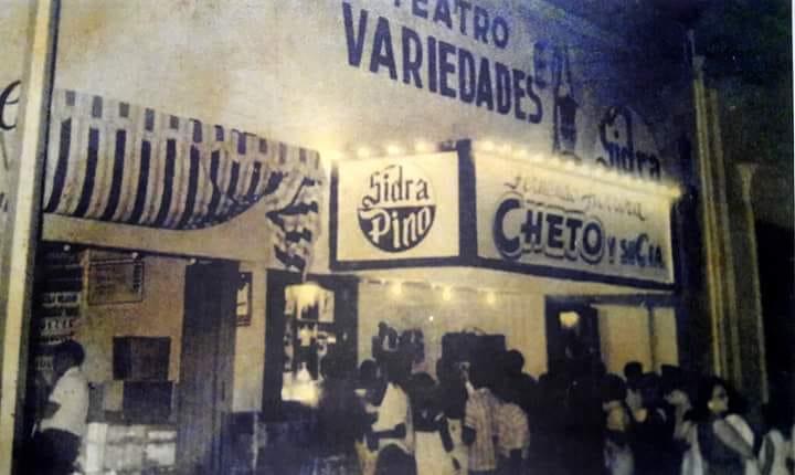 EL LEGENDARIO TEATRO VARIEDADES, DE CHETO Y CIA, EN EL RUMBO DE SANTIAGO