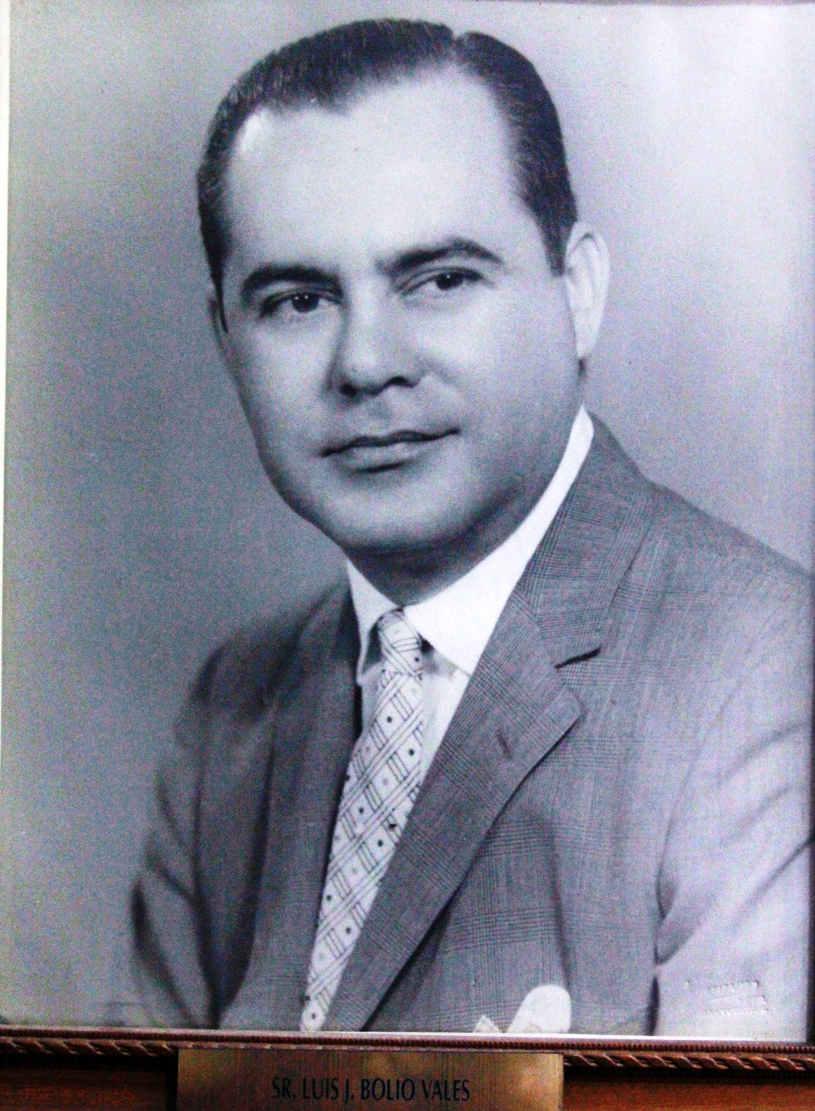 EMPRESARIO DISTINGUIDO SR. LUIS J. BOLIO VALES