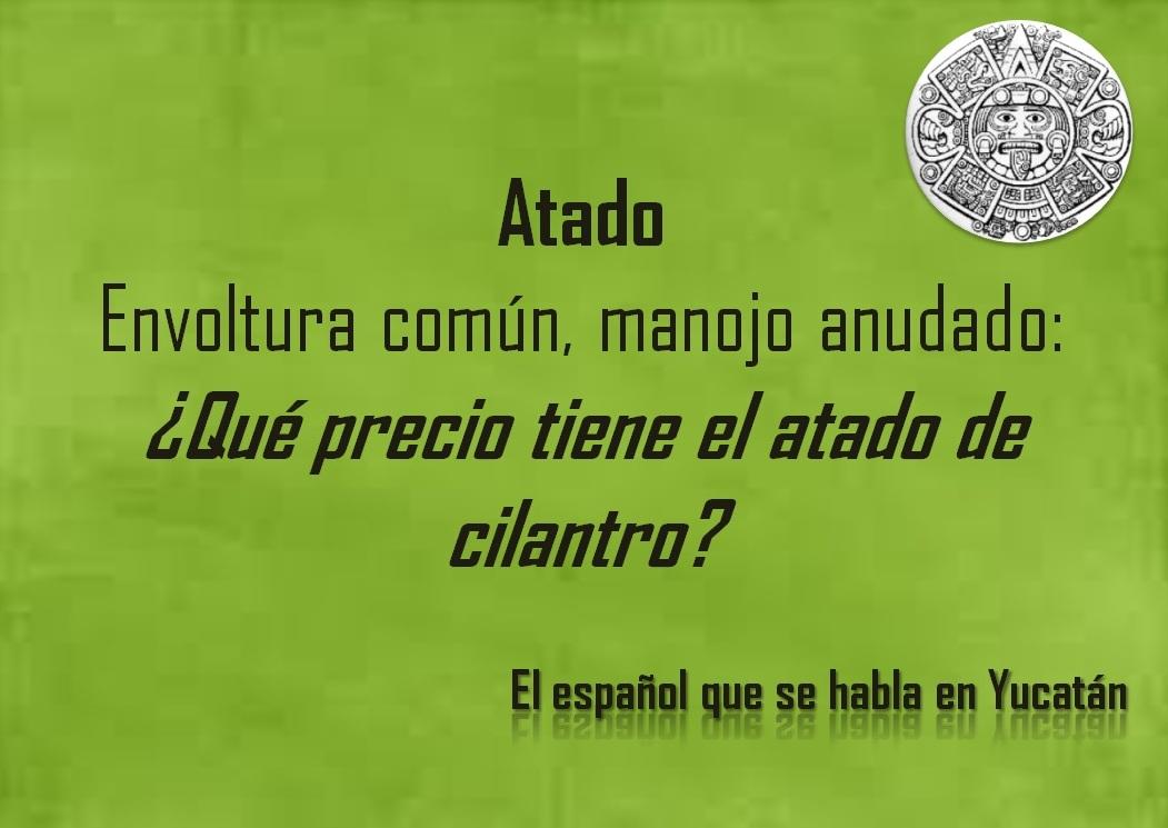 """ATADO; """"¿QUE PRECIO TIENE EL ATADO DE CILANTRO?"""""""