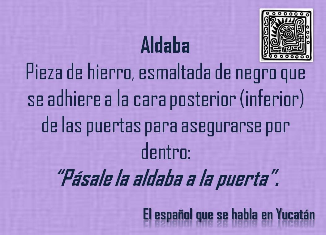 """ALDABA: """"PÁSALE LA ALDABA A LA PUERTA"""""""