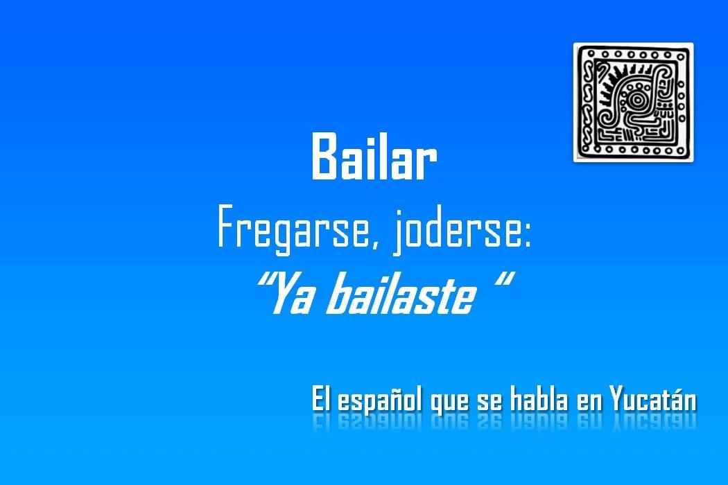 """BAILAR: """"YA BAILASTE"""""""