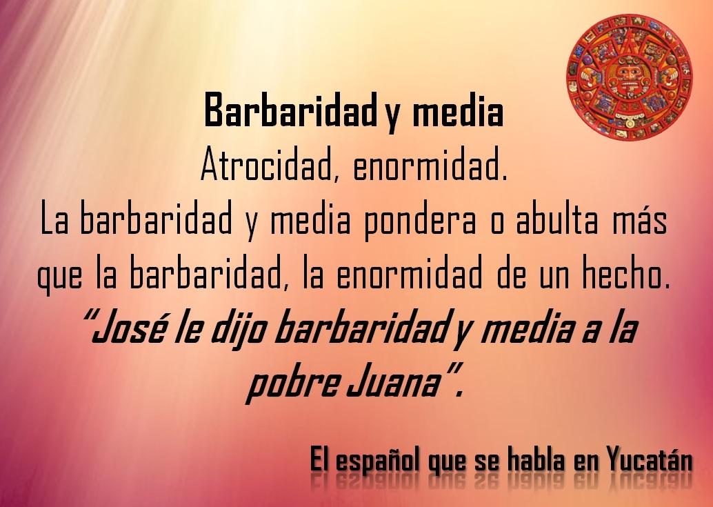 """BARBARIDAD Y MEDIA: """"JOSÉ LE DIJO BARBARIDAD Y MEDIA A LA POBRE JUANA """""""