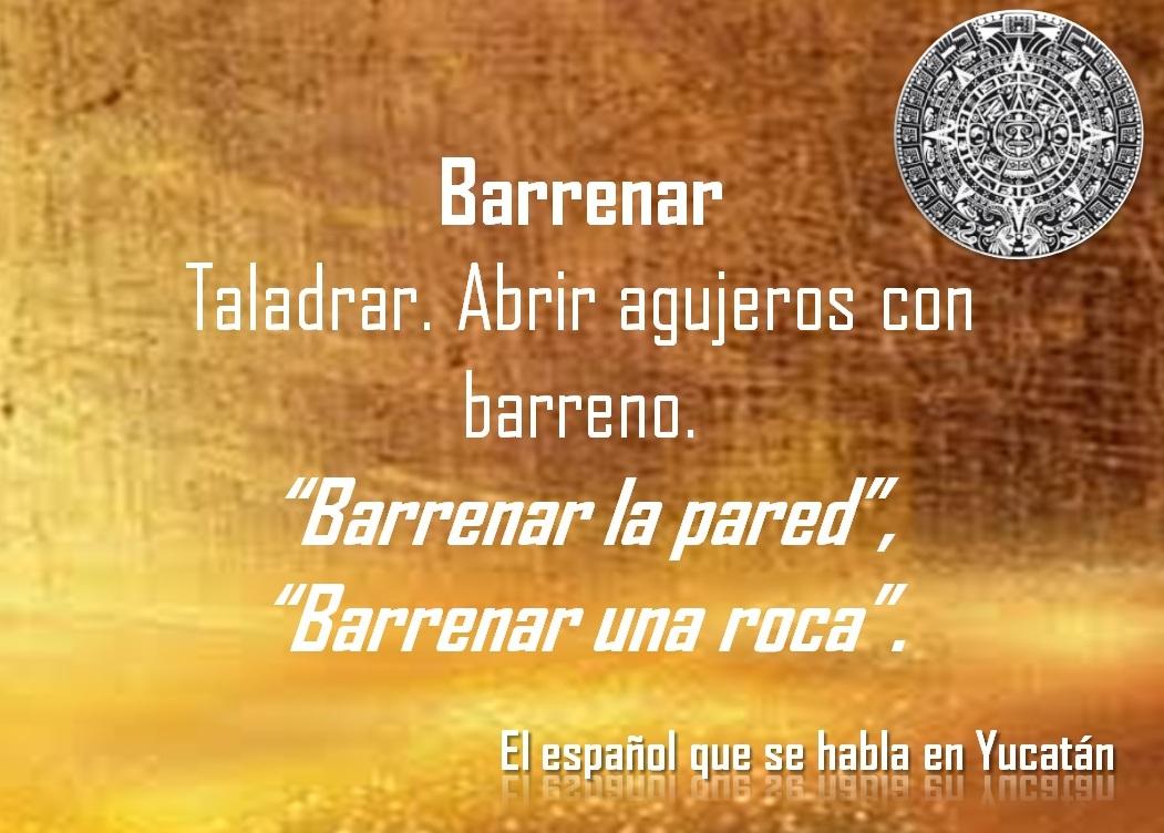 """BARRENAR: """"BARRENAR LA PARED"""""""