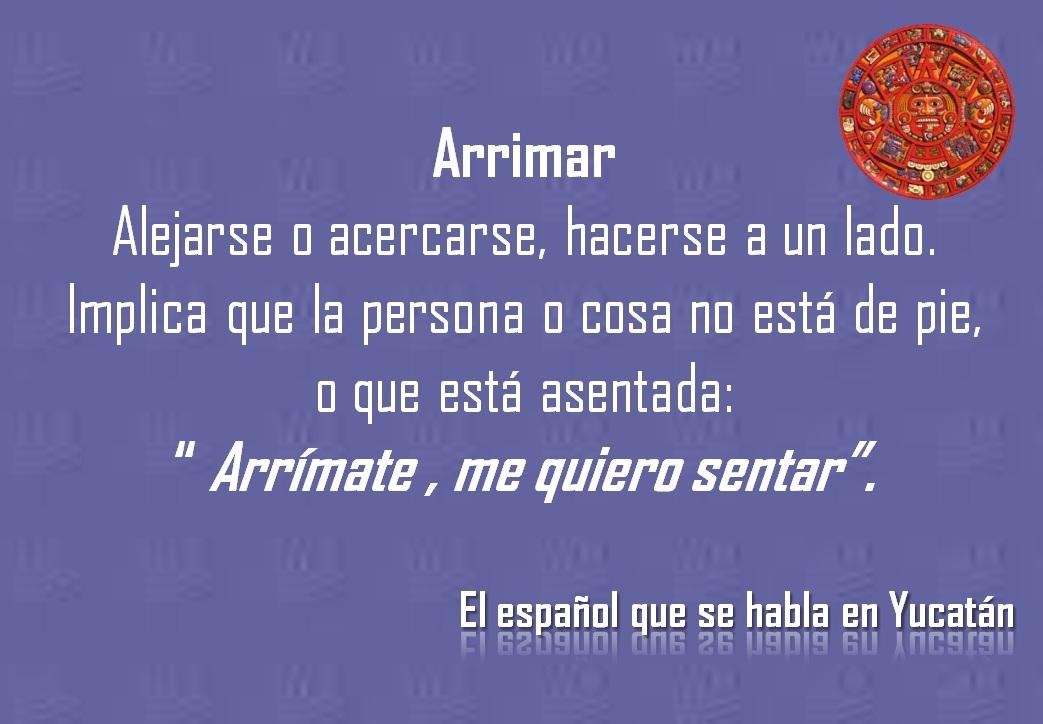 "ARRIMAR: ""ARRÍMATE, ME QUIERO SENTAR"""