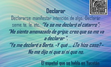 "DECLARAR: ""YA SE ME DECLARÓ EL CATARRO"""
