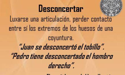 """DESCONCERTAR: """"JUAN SE DESCONCERTÓ EL TOBILLO"""""""