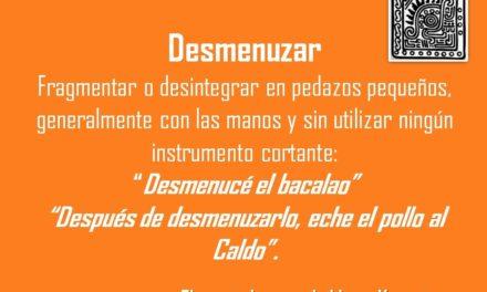"DESMENUZAR: ""DESMENUCÉ EL BACALAO"""