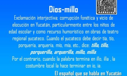 DIOS-MILLO: TILLA, TILLO, PORQUERILLA, ARQUERILLA, MILLO, MILLA.