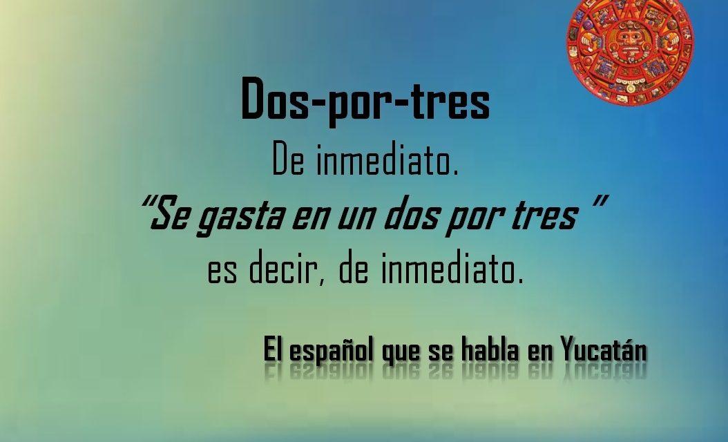 """DOS POR TRES: """"SE GASTA EN UN DOS POR TRES"""""""