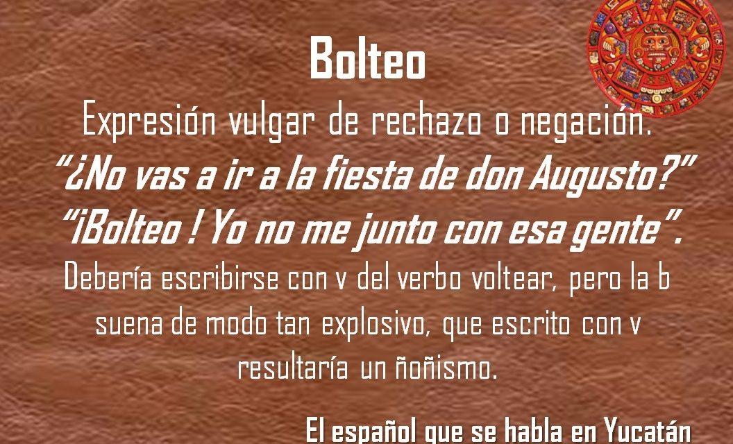 """BOLTEO: """"¡BOLTEO!, YO NO ME JUNTO CON ESA GENTE"""""""