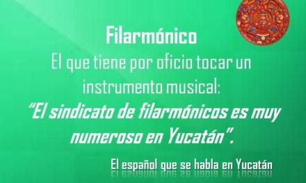 """FILARMÓNICO: """"EL SINDICATO DE FILARMÓNICOS ES MUY NUMEROSO EN YUCATÁN""""."""
