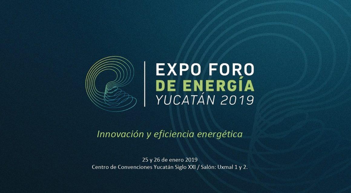EXPO FORO DE ENERGÍA YUCATÁN 2019