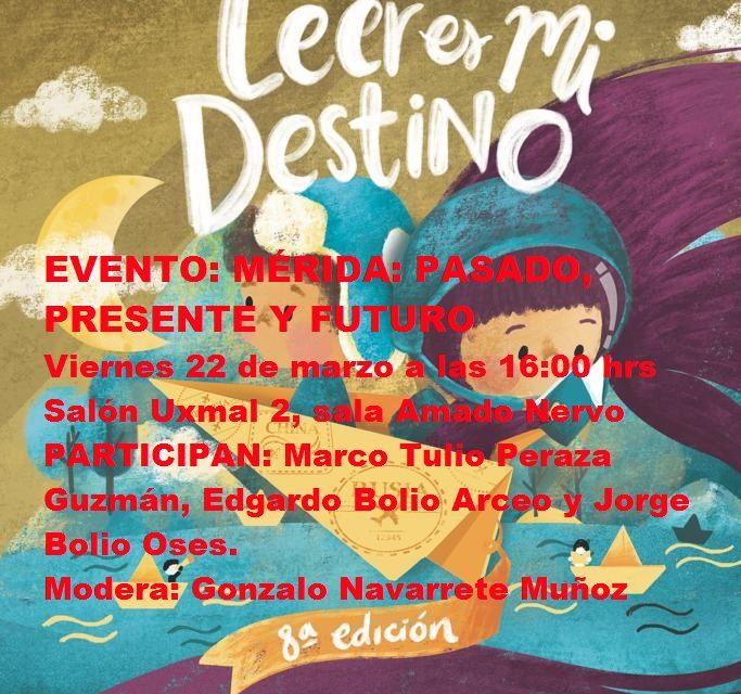 EVENTO FILEY 2019. MÉRIDA: PASADO, PRESENTE Y FUTURO