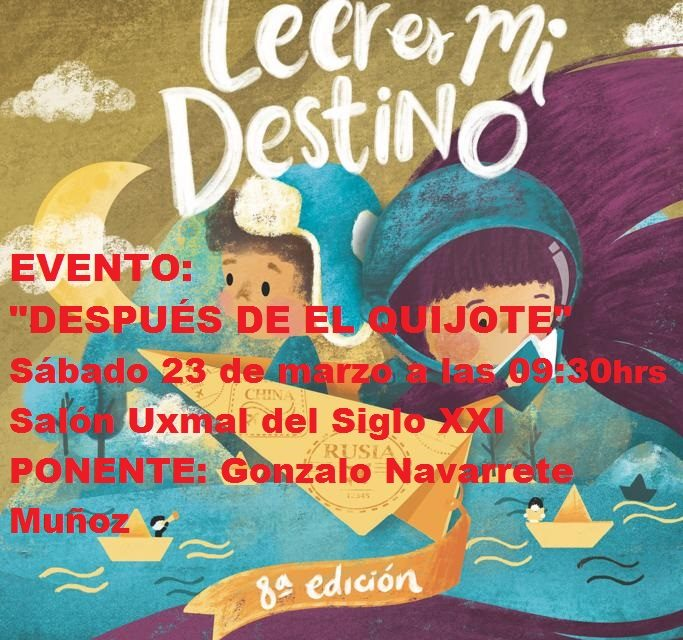 "EVENTO FILEY 2019.  ""DESPUÉS DE EL QUIJOTE"""