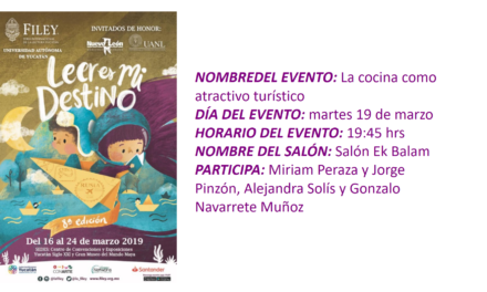 "EVENTO FILEY 2019. ""LA COCINA COMO ATRACTIVO TURÍSTICO"""
