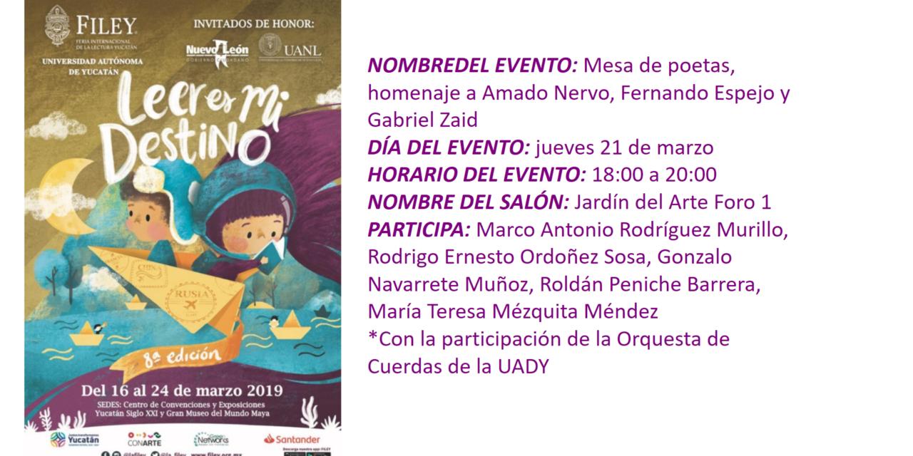 """EVENTO FILEY 2019. """"MESA DE POETAS, HOMENAJE A AMADO NERVO, FERNANDO ESPEJO Y GABRIEL ZAID"""