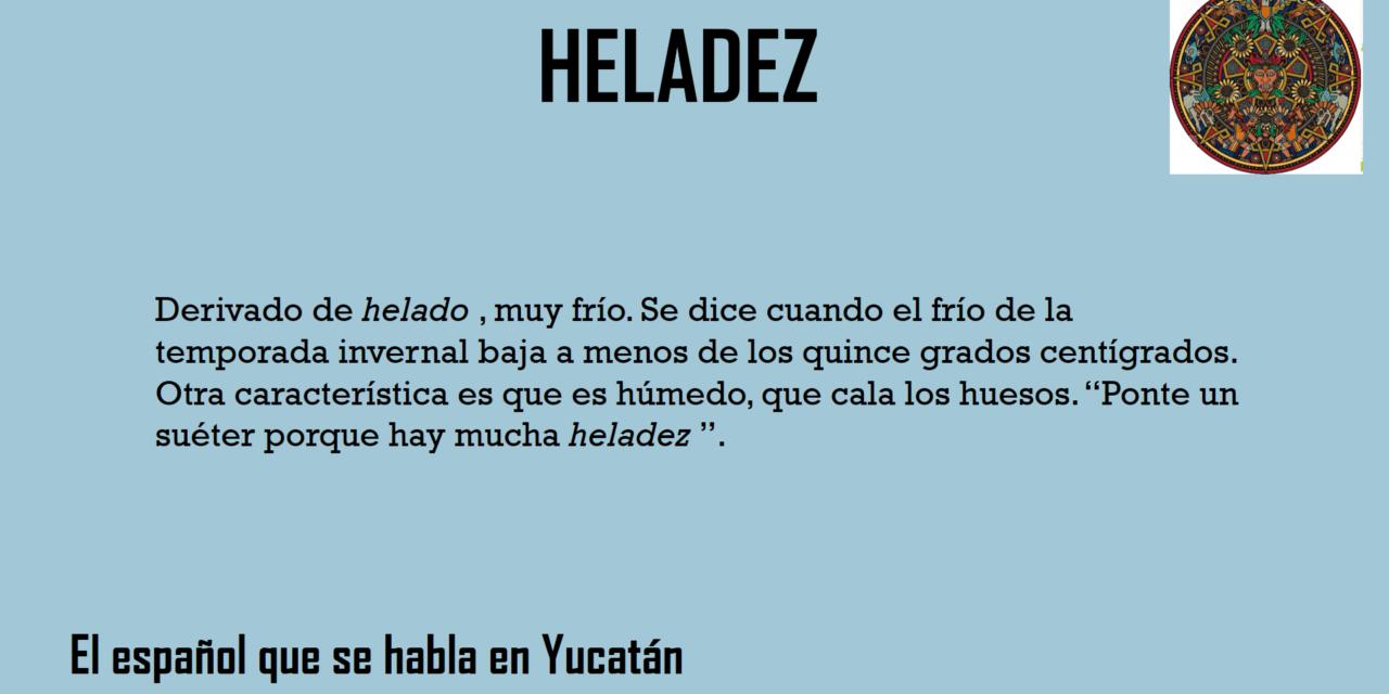"""HELADEZ: """"DERIVADO DE HELADO"""""""