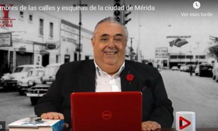 NOMBRES DE CALLES Y ESQUINAS DE LA CIUDAD DE MÉRIDA