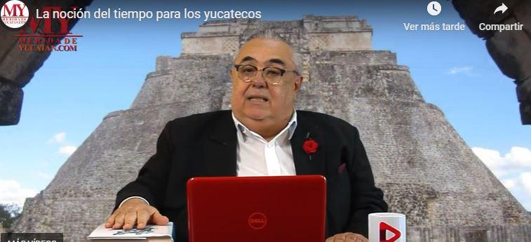 LA NOCIÓN DEL TIEMPO PARA LOS YUCATECOS