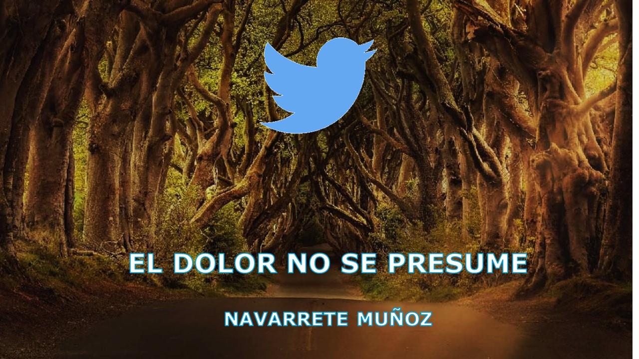 TUIT:  EL DOLOR NO SE PRESUME