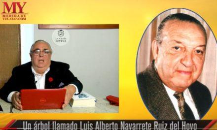 VIDEO:  UN ÁRBOL LLAMADO LUIS ALBERTO NAVARRETE RUIZ DEL HOYO