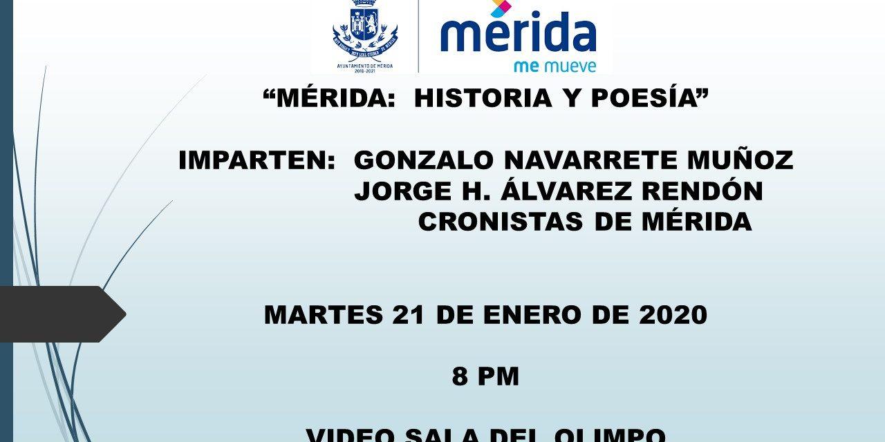 """CONFERENCIA:  MÉRIDA, HISTORIA Y POESÍA"""""""