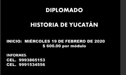 DIPLOMADO: HISTORIA DE YUCATÁN