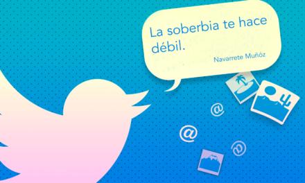 Tuit: La soberbia te hace débil