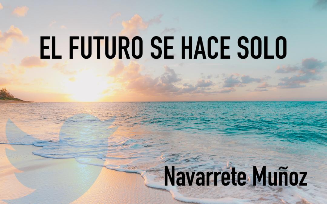 TUIT: EL FUTURO SE HACE SOLO