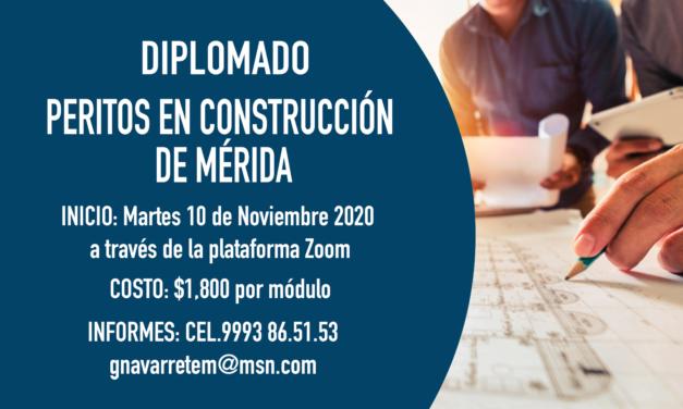 DIPLOMADO: Peritos en construcción de Mérida