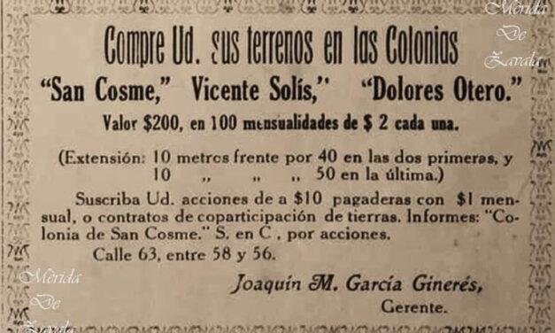 Venta de terrenos en la Mérida de antaño