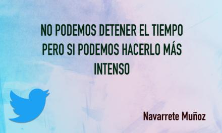 TUIT: NO PODEMOS DETENER EL TIEMPO