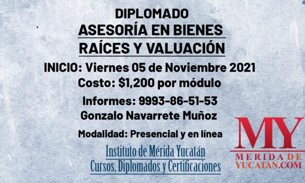 Diplomado: Asesoría en Bienes Raíces y Valuación